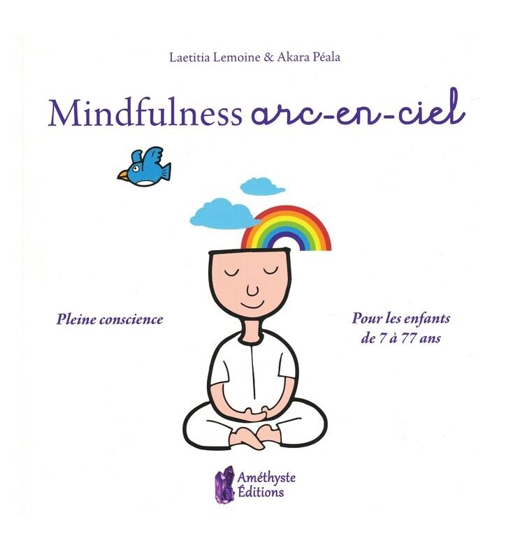 Mindfulness arc-en-ciel