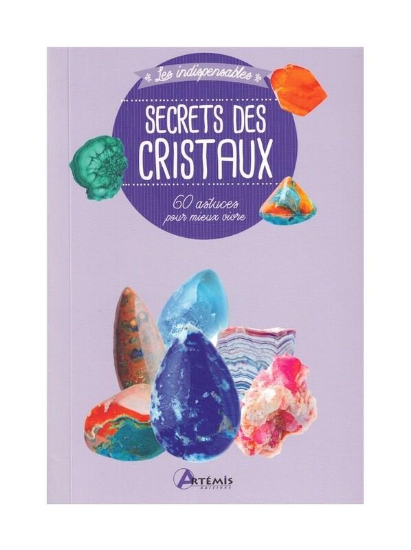 Les indispensables secrets des cristaux