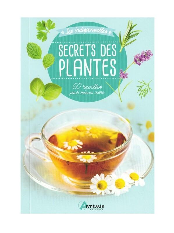 Les indispensables secrets des plantes