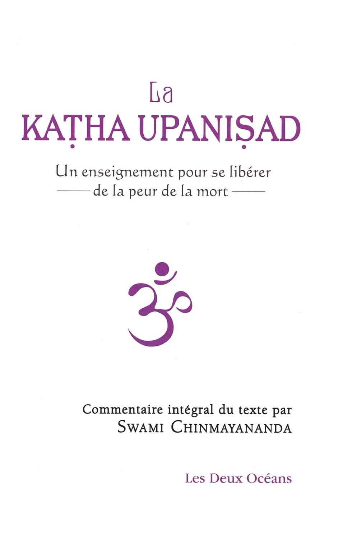 La Katha Upanisad, un enseignement pour se libérer de la peur de la mort