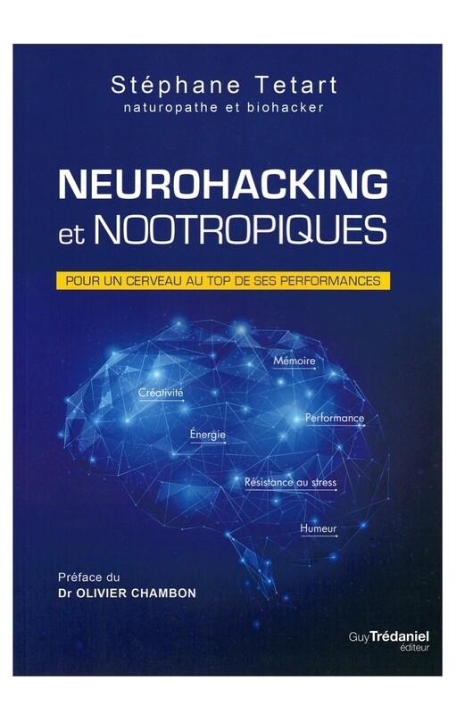 Neurohacking et Nootropiques