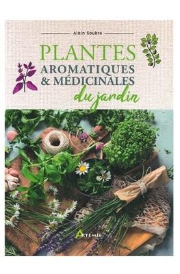 Plantes aromatiques & médicinales du jardin