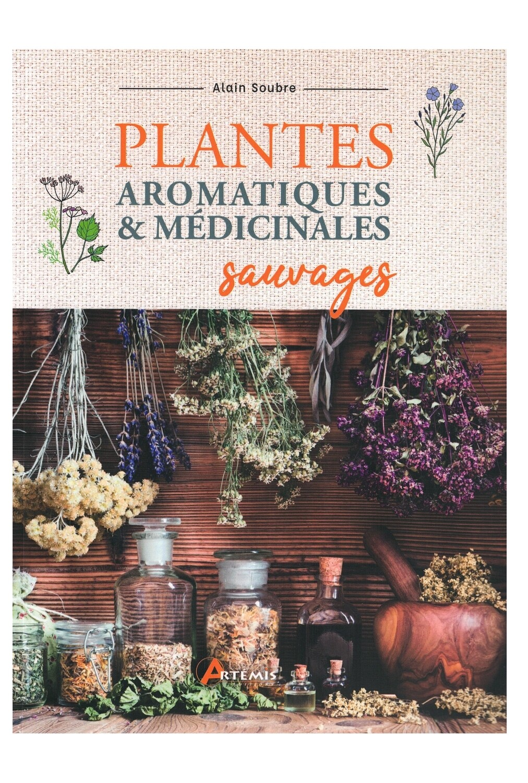 Plantes aromatiques & médicinales sauvages