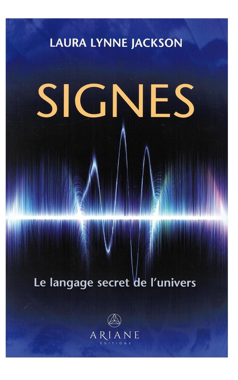 Signes, le langage secret de l'univers
