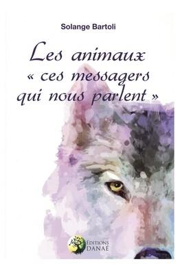 Les animaux ces messagers qui nous parlent