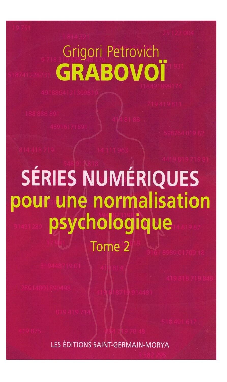 Series numeriques pour une normalisation psychologique Tome 2