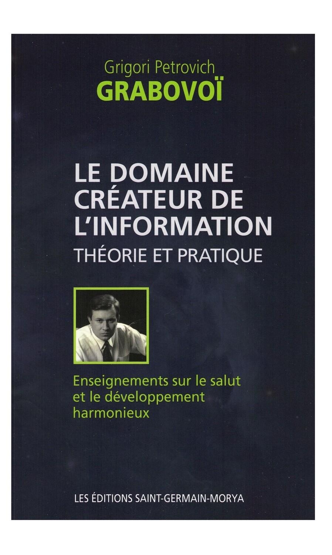 Le domaine créateur de l'information théorie et pratique