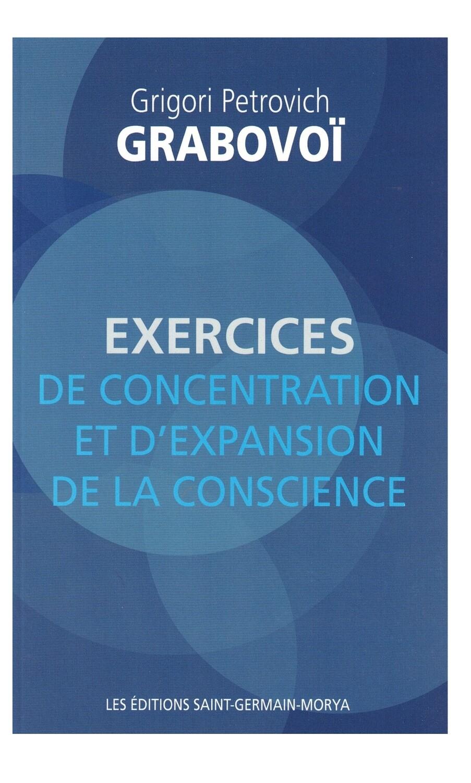 Exercices de concentration et d'expansion de la conscience