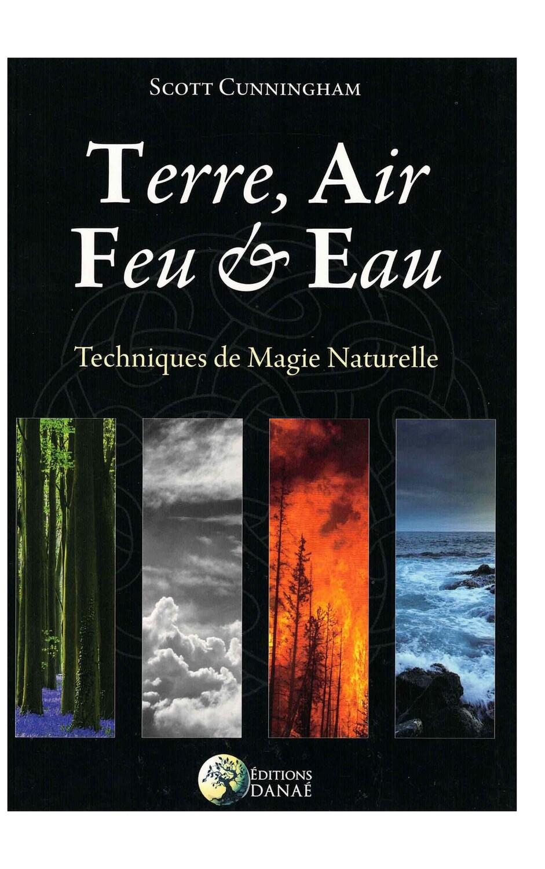 Terre, air, feu & eau, technique de magie naturelle