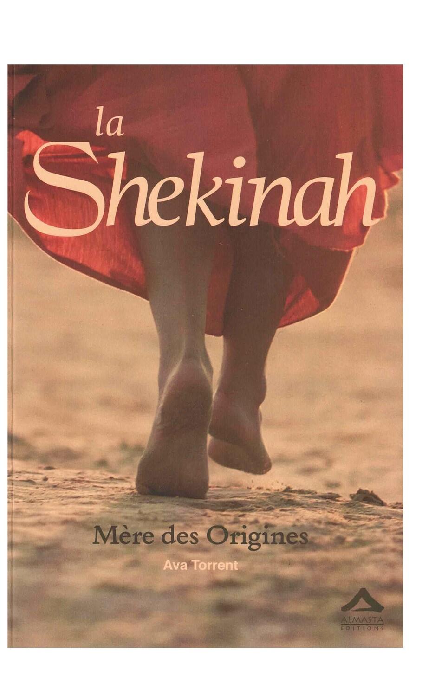 La Shekinah Mere des origines