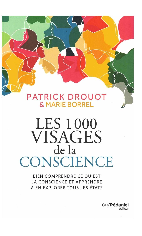 Les 1000 visages de la conscience