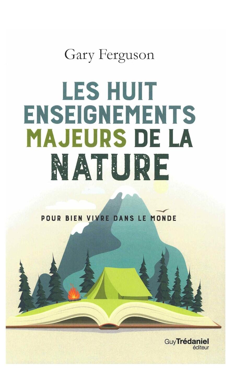 Les huit enseignements majeurs de la nature