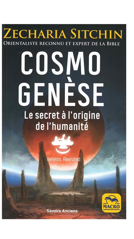 Cosmo Genèse le secret à l'origine de l'humanité