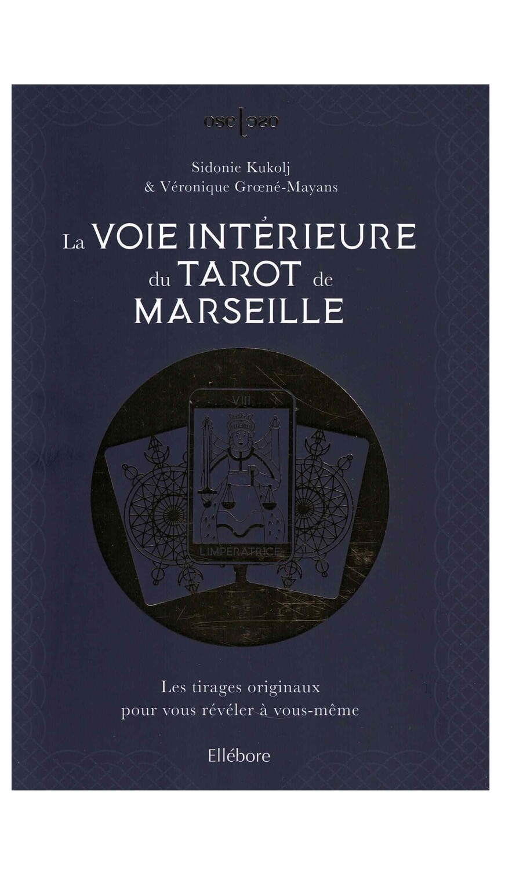 La voie intérieure du Tarot de Marseille