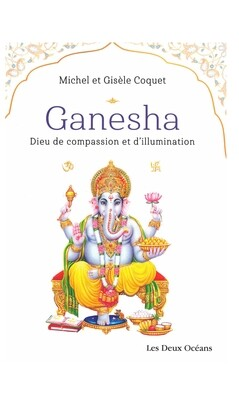 Ganesha Dieu de compassion et d'illumination