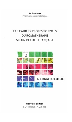 Les cahiers professionnels d'aromathérapie selon l'école Française