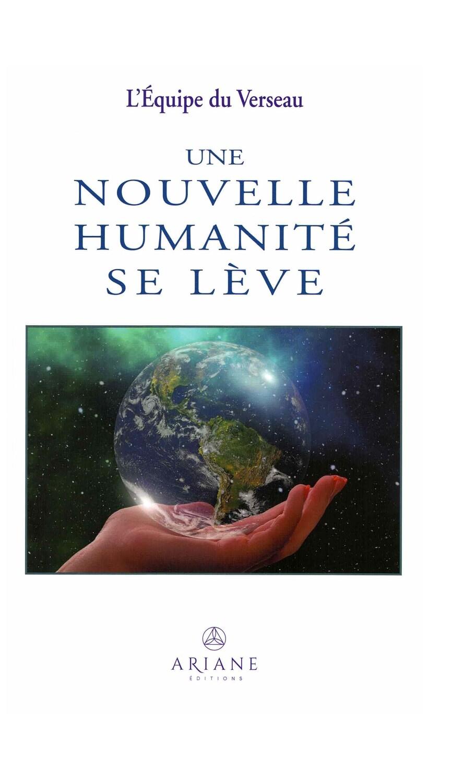 Une nouvelle humanité se lève