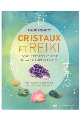 Cristaux et Reiki soins énergétiques pour le corps, l'âme et l'esprit