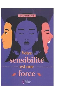 Votre sensibilité est une force