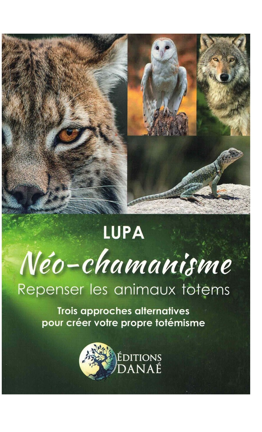 Neo-chamanisme, repenser les animaux totems