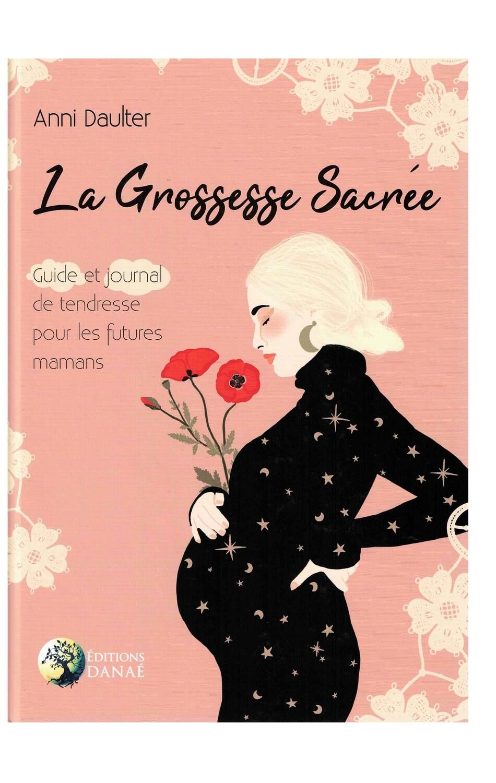 La grossesse sacrée