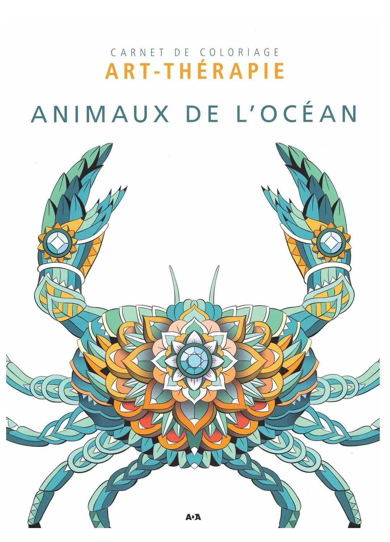 Carnet de coloriage Art-thérapie animaux de l'océan