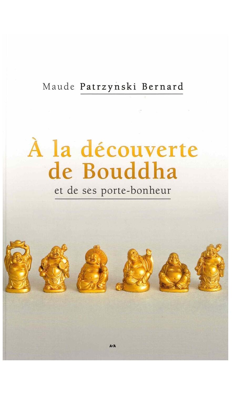 À la découverte de Bouddha et de ses porte-bonheur