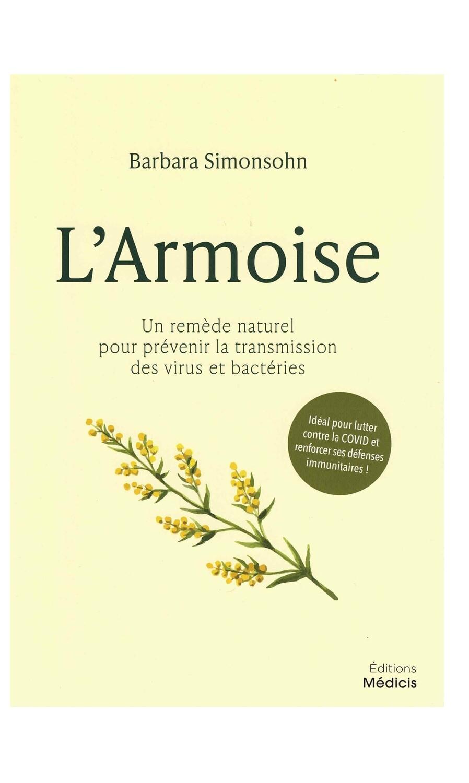L'armoise un remède naturel pour prévenir la transmission des virus et bactéries