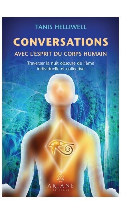 Conversations avec l'esprit du corps humain