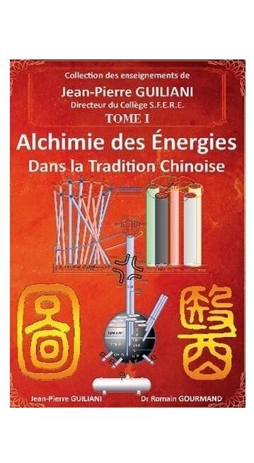 Alchimie des énergies dans la tradition chinoise