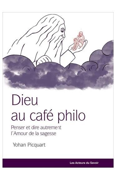 Dieu au cafe philo