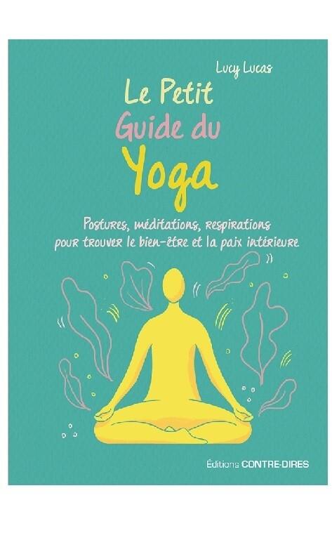 Le petit guide du Yoga