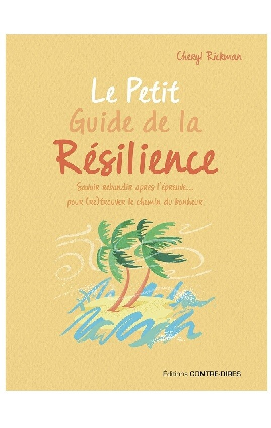 Le petit guide de la Resilience
