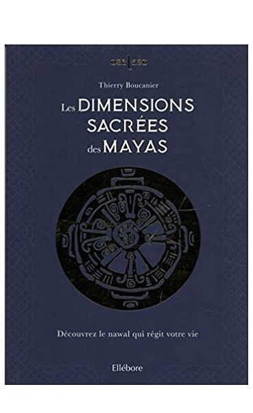 Les dimensions sacrees des Mayas