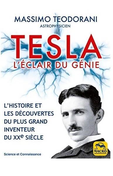 Tesla, l'eclair du genie