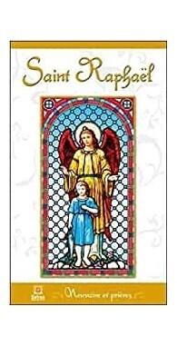 Neuvaines et prières Saint Raphaël