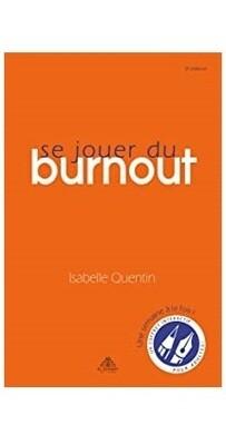 Se jouer du burnout, livre et jeu - coffret