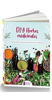 DIY Herbes médicinales