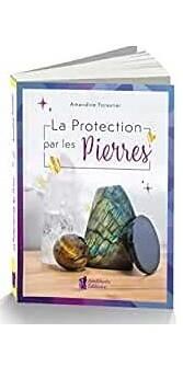 La protection par les pierres
