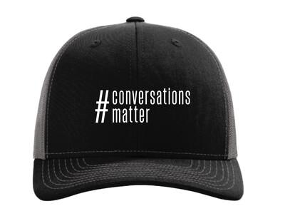 #Conversationsmatter Trucker Hat