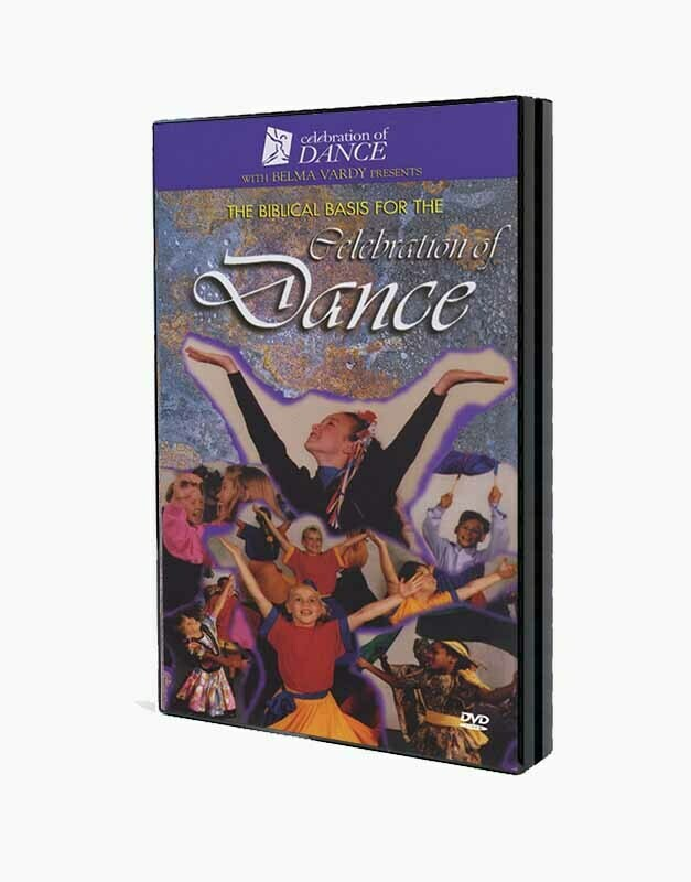 The Biblical Basis for the Celebration of Dance Video (DVD)