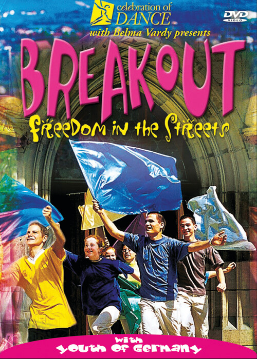 Breakout: Freedom in the Streets Video (DOWNLOAD)