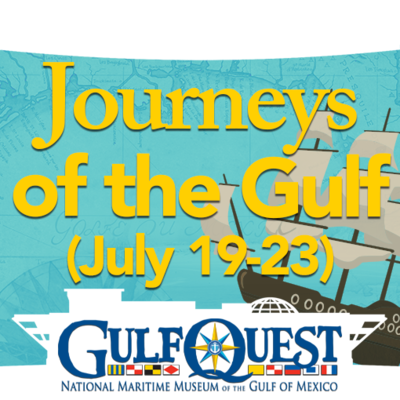 Journeys of the Gulf (July 19-23)