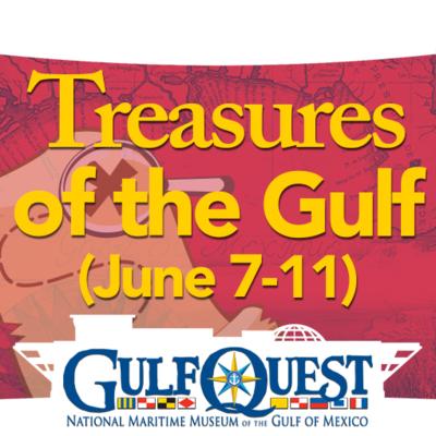 Treasures of the Gulf (June 6-11)