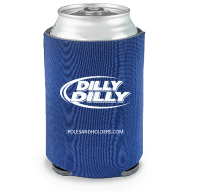 Dilly Dilly Koozie - FREE SHIPPING
