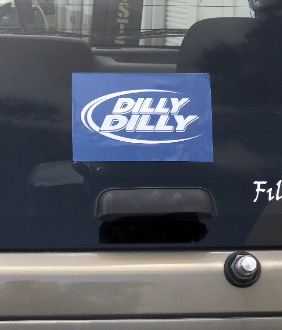 "Dilly Dilly 4x6"" Sticker- FREE SHIPING"