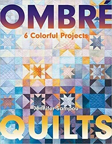 Ombre Quilts - Jennifer Sampou