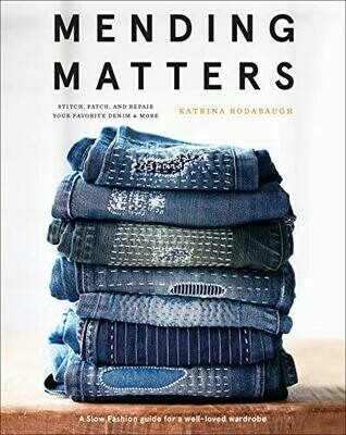Mending Matters - Katrina Rodabaugh