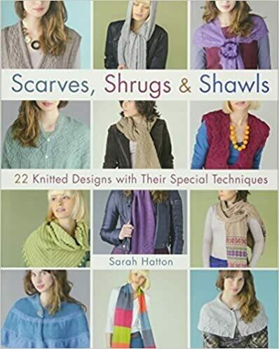 Scarves, Shrugs & Shawls - Sarah Hatton