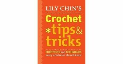 Lily Chin's Crochet Trips & Tricks